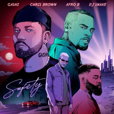 Tipper van de week stream Hitradio : Gashi & Dj Snake & Afro B & Chris Brown : Safety 2020 : Hoor je elke dag om 12 uur en 18 uur !